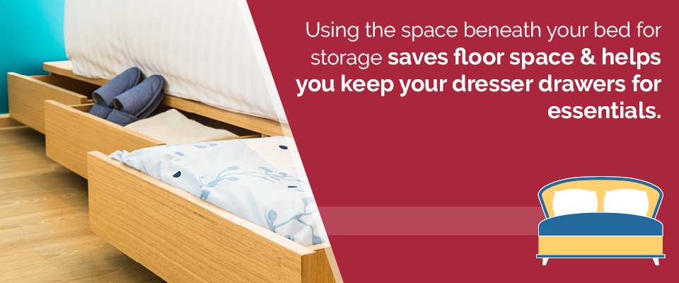 Use the space beneath your bed