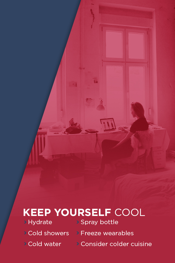 How to Keep Yourself Cool