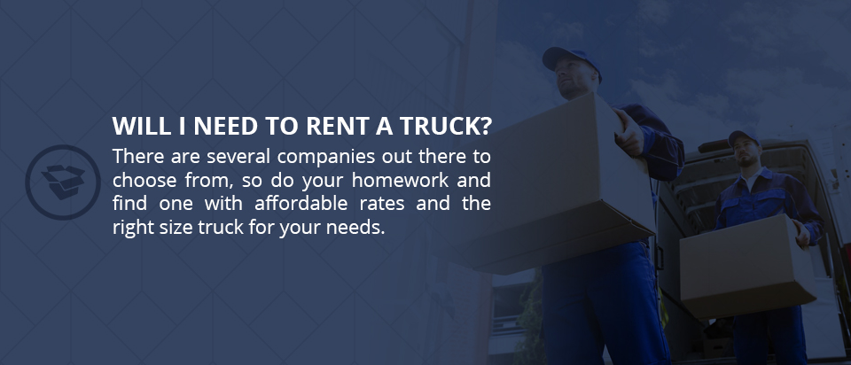 Will you need to rent a truck?