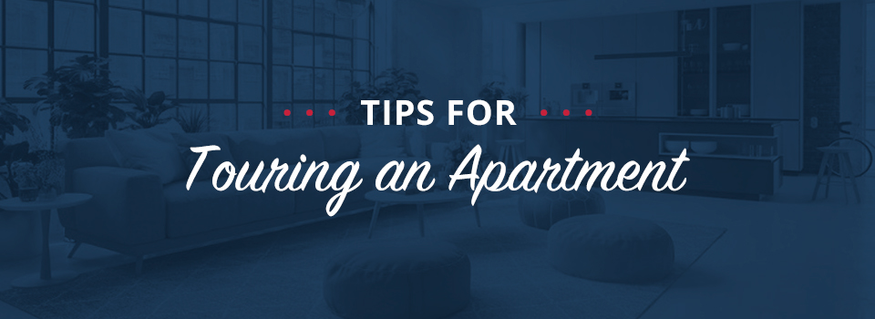 Tips for Touring an Apartment