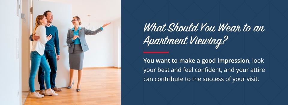 What to wear to an apartment tour