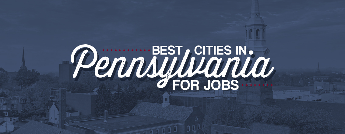 Best-Cities-in-Pennsylvania-for-Jobs