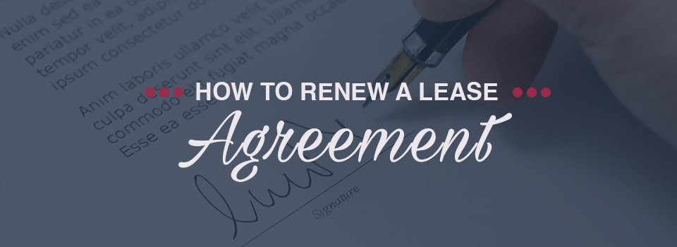 How to renew a lease agreement