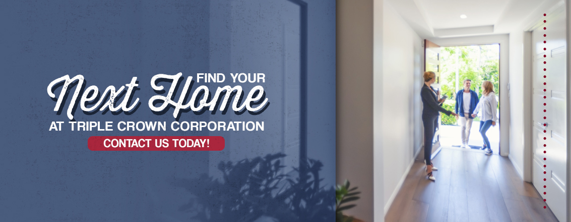 Find Your Next Home at Triple Crown Corporation