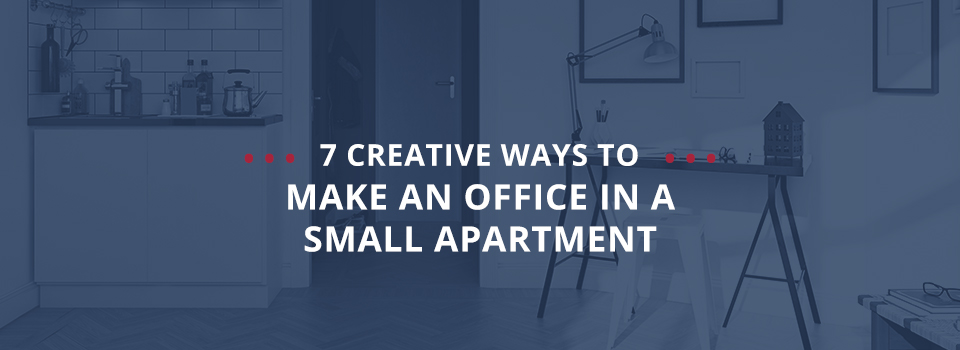 7 Creative Ways to Make an Office in a Small Apartment