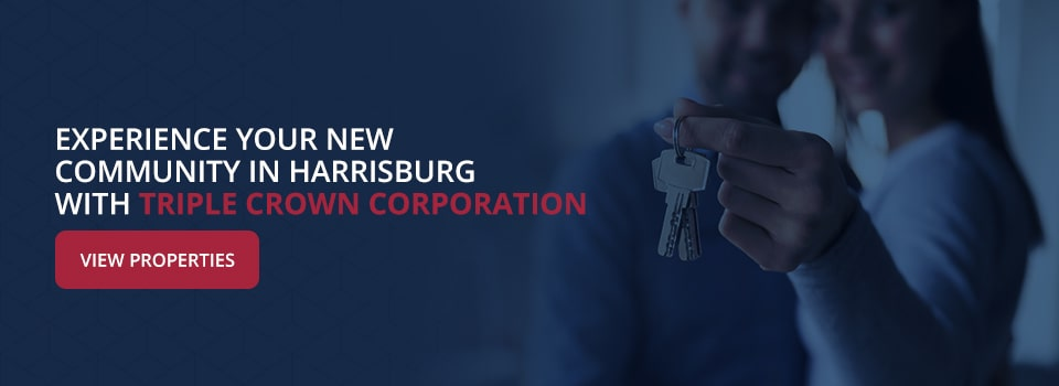 Experience Your New Community in Harrisburg With Triple Crown Corporation